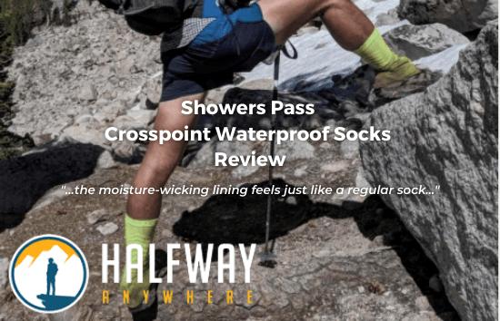 Halfway Anywhere - Crosspoint Waterproof Socks Review